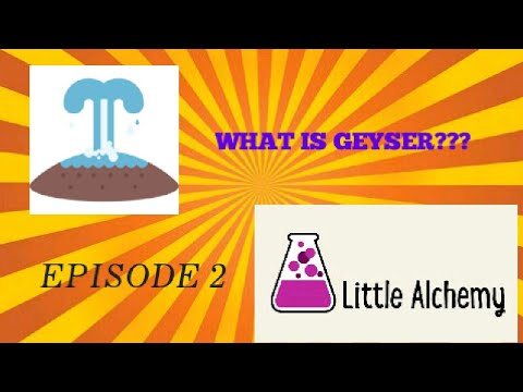 Little Alchemy EP 2 | WHAT IS GEYSER???!! | 6 MORE ELEMENTS!!!