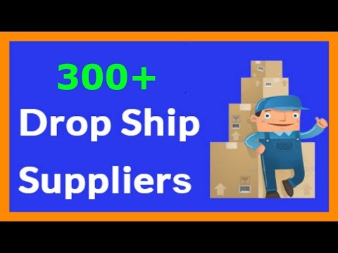 Here Is a List of 300+ Suppliers and 30+ Drop Shipping Software that can help your BUsiness