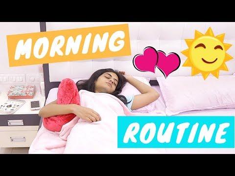 My Morning Routine 2018   Dhwani Bhatt