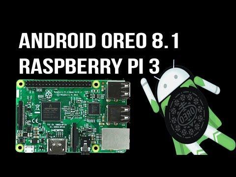 Android Oreo 8.1 on Raspberry Pi 3