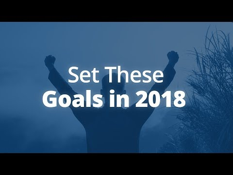 6 Areas of Life to Set Goals In (For 2018!) | Jack Canfield