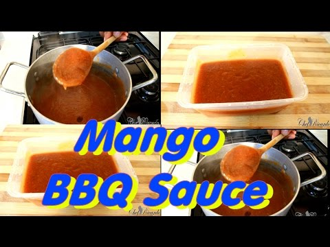 Mango Bbq Sauce L The Best Bbq Mango Sauce | Recipes By Chef Ricardo