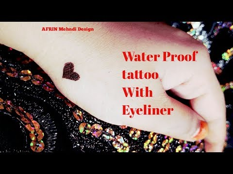 How to make a Water Proof Tattoo (Semi permanent ) At home with Eyeliner temporary tatto