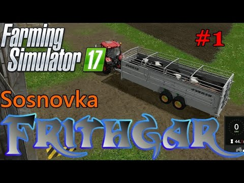 Let's Play Farming Simulator 2017, Sosnovka #1: Buying Our First Cows!