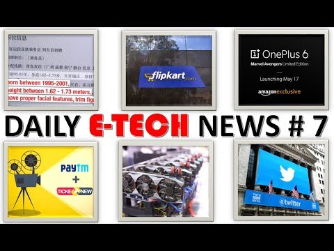 E Tech News #7 Important Gmail Update,  Oneplus 6 Marvel Avengers Edition, Bitcoin China, Alibaba's