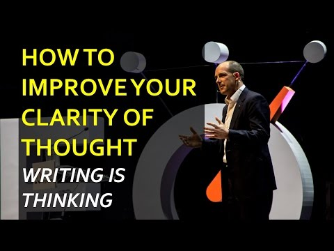 How to Improve your Clarity of Thought (