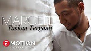 Marcell - Takkan Terganti (Official Video)
