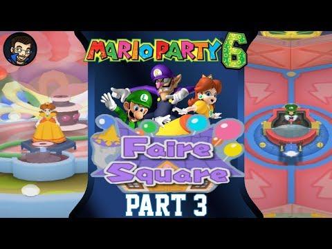 Mario Party 6 | Faire Square - Part 3/7