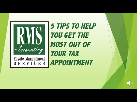 5 TIPS TO HELP YOU GET THE MOST OUT OF YOUR TAX APPOINTMENT