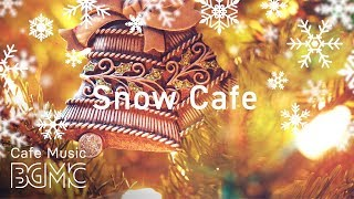 ❄️Snow Cafe Christmas Jazz Music - Chill Out Slow Jazz Music
