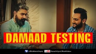 DAMAD TESTING | Karachi Vynz Official