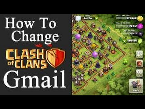 How to change clash of clans Gmail account