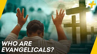 What Does It Mean To Be Evangelical?| AJ+