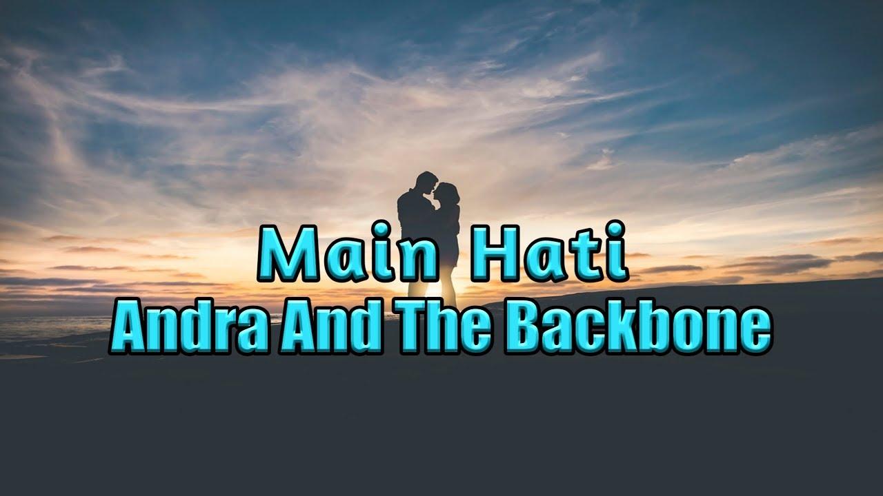 Download Main Hati - Andra and the backBone Lyrics MP3 Gratis