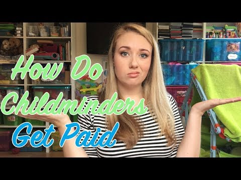 HOW DO CHILDMINDERS GET PAID - A CHILDMINDING MUMMY