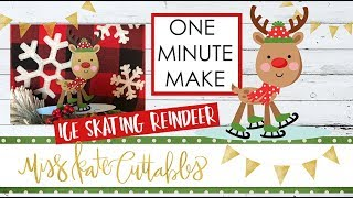 One Minute Make - Ice Skating Reindeer How To Christmas DIY Tutorial with FREE SVG Files