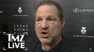 Harvey Weinstein Resigns!   TMZ Live