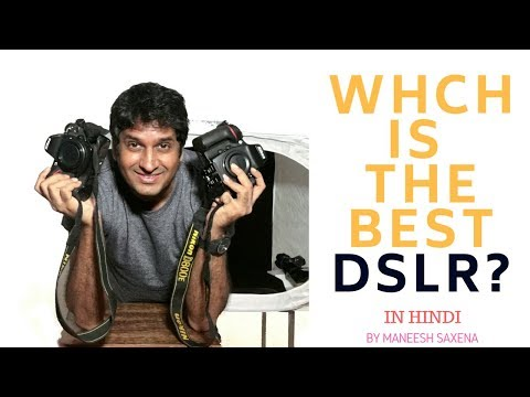 Which is the best DSLR ?