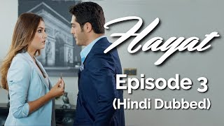 Hayat Episode 3 (Hindi Dubbed) [#Hayat]
