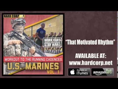 That Motivated Rhythm (USMC Cadence)