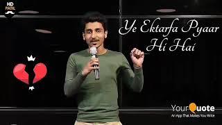 One Side Love Whatsapp Status Video 2018 Hindi