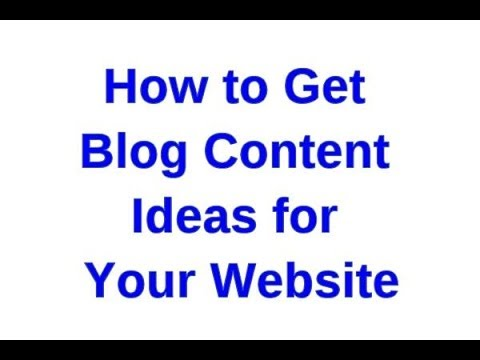 How to Get Blog Content Ideas for Your Website