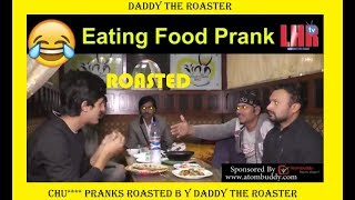 Fake Pranks In Pakistan || Daddy The Roaster