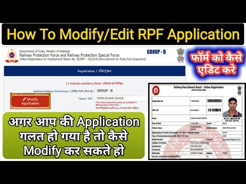 How To Edit/Modify Railway RPF Online Application Form After Final Summit Step by Step