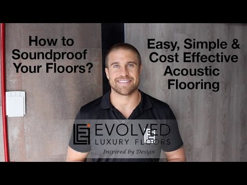 How to Soundproof your Floors: Easy, Simple & Cost - Effective Acoustic Flooring