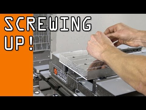 Screwing Up our 5th Axis HAAS Mounting Plate!