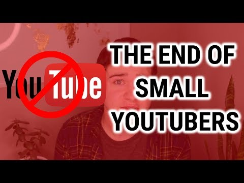 the end of small youtubers...