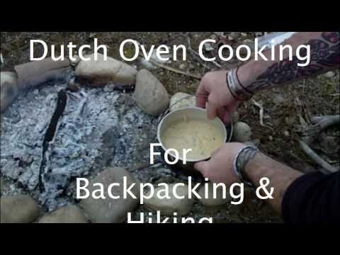 Dutch Oven Cooking For Backpacking