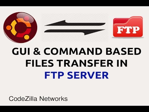 Gui and command based file transfer in ftp server on Ubuntu