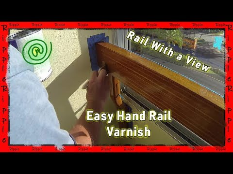 Re Varnishing a Wooden Rail