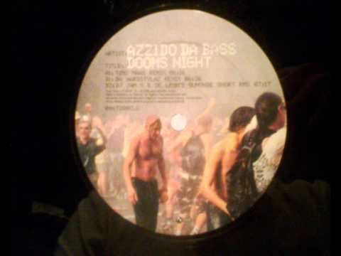 UK Garage - Azzido Da Bass - Dooms Night