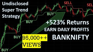 BankNifty Intraday Trading Strategy, MASSIVE Returns With Supertrend Indicator (Gold Pot Hidden)