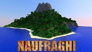 """NAUFRAGHI 2 EP.1 - Minecraft - """"LA NUOVA ISOLA MISTERIOSA"""""""
