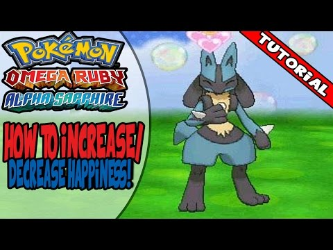 How to increase/decrease happiness on Pokemon Omega Ruby/Alpha Sapphire!