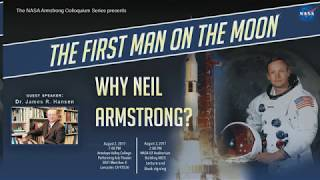 """""""The First Man on the Moon: Why Neil Armstrong?""""   Dr. James Hansen"""