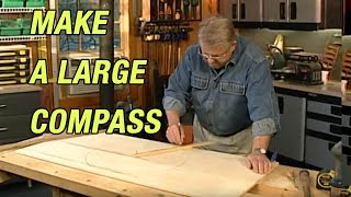 How To Make Large Compass