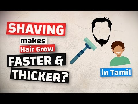 Does SHAVING makes hair grow Thicker & Faster?  [in TAMIL / தமிழ்]