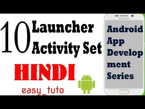 10 Set Activity as Launcher Activity  | Android App Development Series | HINDI | HD