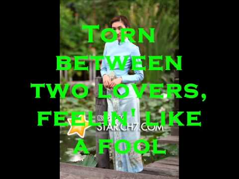 Torn Between Two Lovers-Karaoke