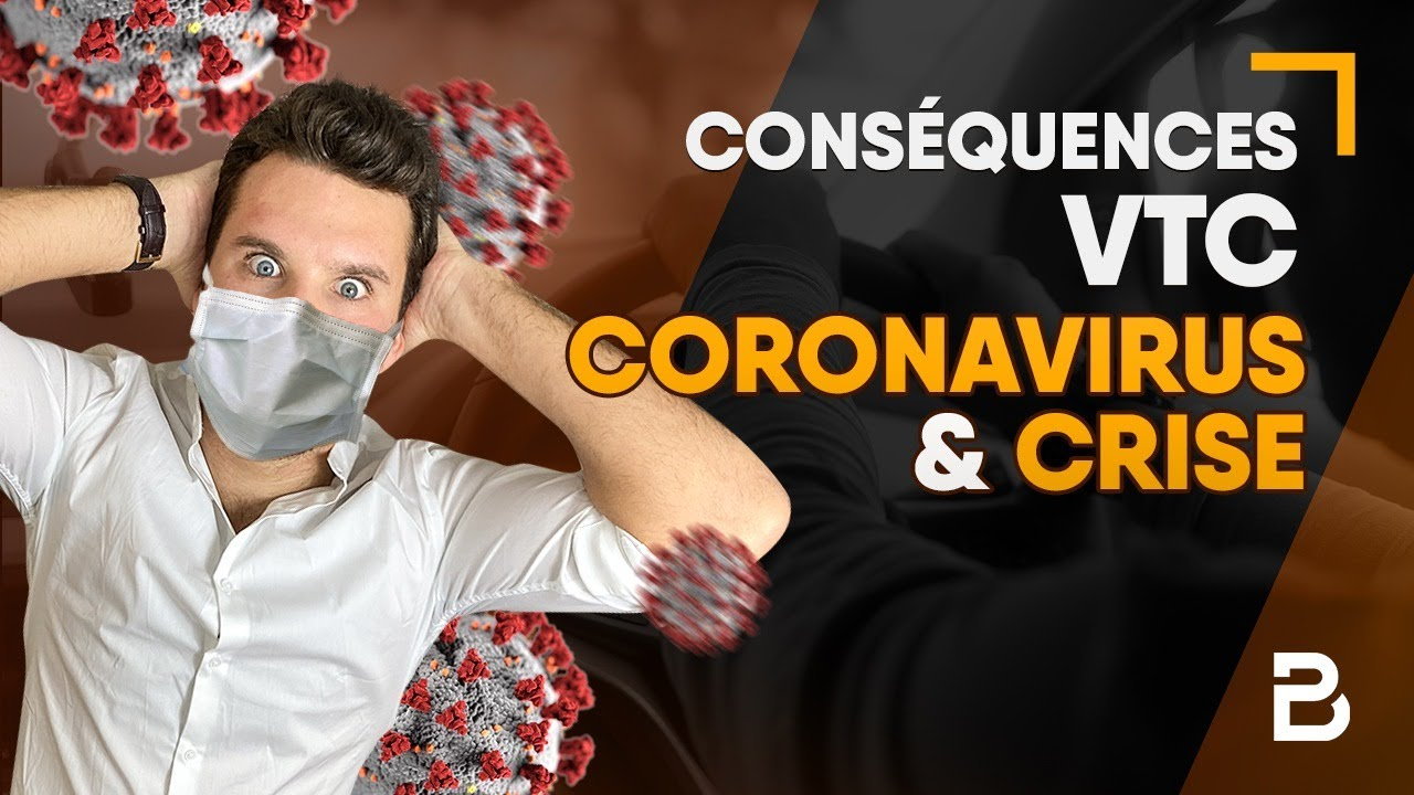 ⛔️CONSEQUENCES VTC CORONAVIURUS & CRISE ⛔️