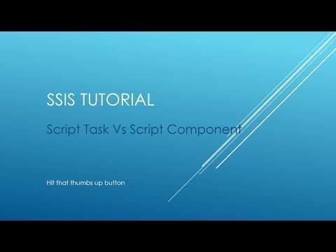 SSIS Tutorial - Script Task Vs Script Component