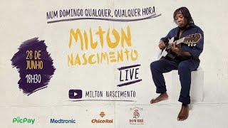 LIVE MILTON NASCIMENTO | Num domingo qualquer, qualquer hora | #FiqueEmCasa e Cante #Comigo