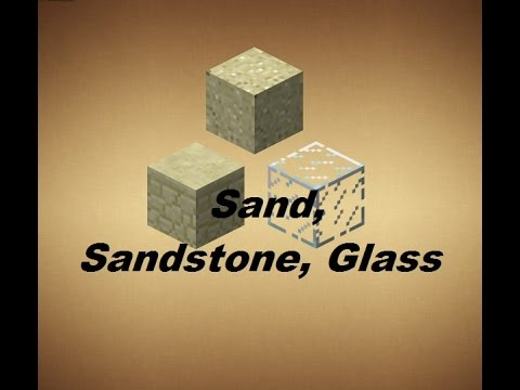 Minecraft - Crafting Recipes - Sand, Sandstone & Glass