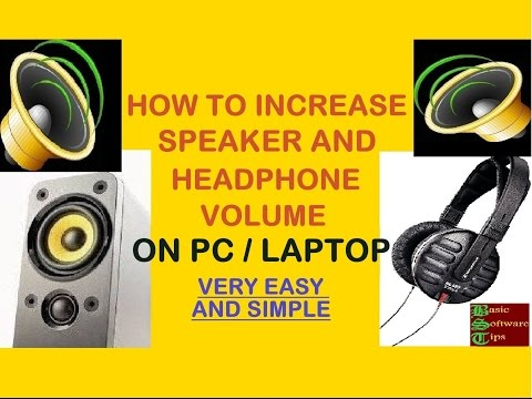 How To Increase Speaker And Headphone Volume On P.C/Laptop (Windows 7/8/8.1/10) - Very Easy-In Hindi