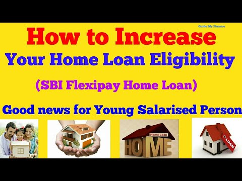 SBI FlexiPay Home Loan   Get Higher Amount of Home Loan with  SBI