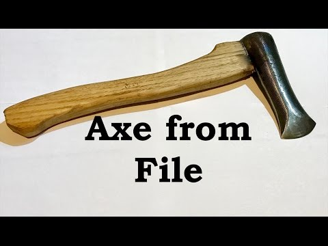Forging an Axe from a File